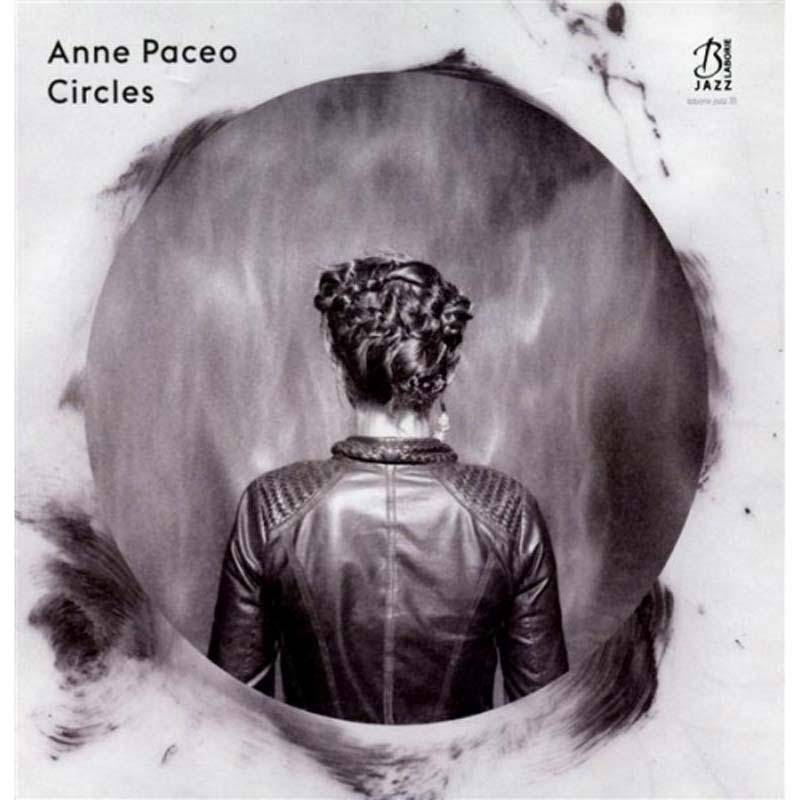 Circles Anne Paceo, compositions, chant & batterie Tony Paeleman, fender rhodes Leïla Martial, chant Emile Parisien, saxophone soprano