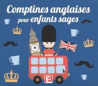 Comptines anglaises pour enfants sages : 30 chansons, comptines et formulettes interprétées par des anglophones |