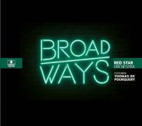 Broadways