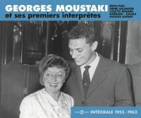 Georges Moustaki et ses premiers interprètes : intégrale 1955-1962 | Georges Moustaki