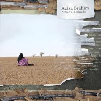 Abbar el hamada | Aziza Brahim (1976-....). Compositeur
