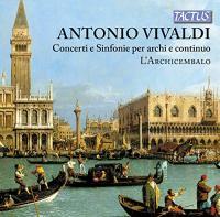Concertos et sinfonias pour cordes et continuo - Ensemble L'Archicembalo