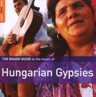 Rough guide to the music of Hungarian gypsies (The) | Romano Drom