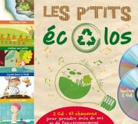 Les p'tits écolos / Pierre Castellan, comp. & chant | Castellan, Pierre. Compositeur. Comp. & chant