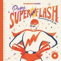Papy Superflash | Broyart, Benoît. Auteur