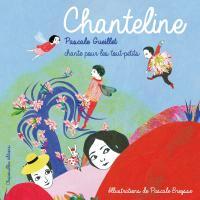 Chanteline / Pascale Gueillet, comp. & chant | Gueillet, Pascale. Compositeur. Comp. & chant