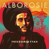 Freedom & fyah | Alborosie