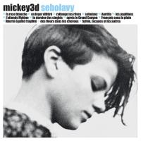 Sebolavy / Mickey 3d | Mickey 3d (groupe instrumental et vocal). Chanteur. Compositeur. Auteur