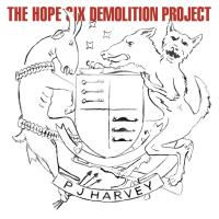 The Hope six demolition project / Pj Harvey, comp., chant, guit. | Harvey, PJ. Interprète