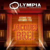 Jacques Brel : Olympia octobre 1964 & novembre 1966 |