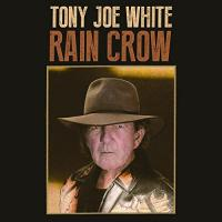 Rain crow | White, Tony Joe (1943-....). Parolier. Compositeur. Guitare