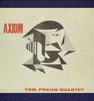 Axiom / Tom Prehn, p | Prehn, Tom - pianiste. Interprète