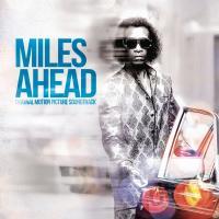 Miles ahead bande originale du film de Don Cheadle Miles Davis, comp., trompette Wayne Shorter, trompette Esperanza Spalding, contrebasse, chant Antonio Sanchez, batterie.... [et al.]