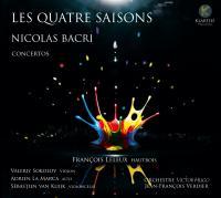 Les Quatre saisons : concertos   Bacri, Nicolas (1961-....). Compositeur