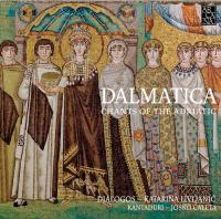 Dalmatica : from oral to written transmissions : chants of the Adriatic / Dialogos | Dialogos (Ens. voc.)