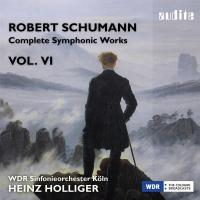 Complete symphonic works [oeuvres symphoniques complètes] vol. VI