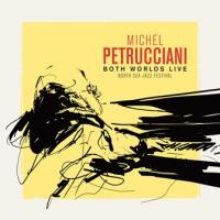 BOTH WORLDS LIVE : North Sea jazz festival | Petrucciani, Michel - p, claviers
