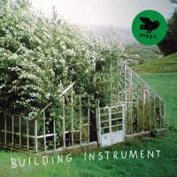 Building Instrument / Building Instrument, ens. voc. et instr. | Building Instrument. Interprète