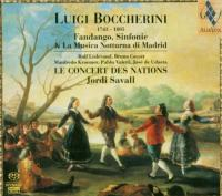 Fandango, sinfonie & la musica notturna di Madrid / Luigi Boccherini, Le Concert des Nations sous la dir. de Jordi Savall | Boccherini, Luigi (1743-1805). Compositeur