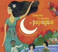 Comptines et chansons du Papagaio : le Brésil et le Portugal en 30 comptines / Magdeleine Lerasle, compilateur | Lerasle, Magdeleine. Compilateur