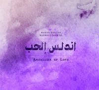 Andalusia of love Marcel Khalifé, comp., oud, chant Mahmoud Darwich, voix, auteur adapté