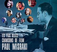 Les plus belles chansons de film | Paul Misraki (1908-1998). Chanteur