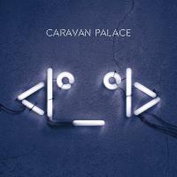 Icon / Caravan Palace, ens. voc. & instr. | Caravan Palace. Musicien. Ens. voc. & instr.