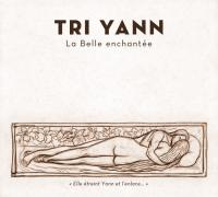 La Belle enchantée / Tri Yann | Tri Yann (groupe instrumental et vocal)