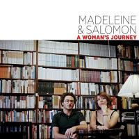 woman's journey (A) / Madeleine & Salomon, ens. voc. & instr. | Madeleine & [and] Salomon. Interprète