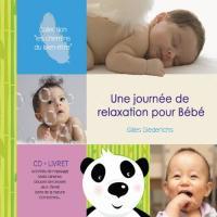 Journée de relaxation pour bébé (Une) | Diederichs, Gilles