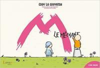 méchant (Le) | Eddy La | Gooyatsh