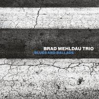 Blues and ballads Brad Mehldau Trio, ens. instr.