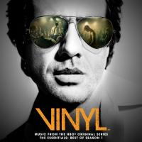 Vinyl : music from the HBO original series, the essentials best of season 1