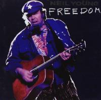 Freedom | Young, Neil (1945-....). Parolier. Compositeur. Guitare. Harmonica. Interprète