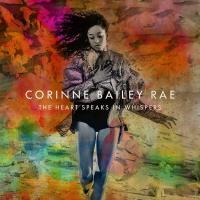 The heart speaks in whispers Corinne Bailey Rae, chant