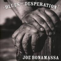 BLUES OF DESPERATION | Bonamassa, Joe
