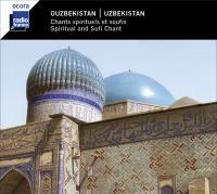 Ouzbekistan : chants spirituels et soufis |