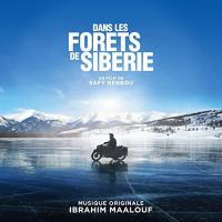 Dans les forêts de Siberie : B.O.F. / Ibrahim Maalouf, comp., trp. | Maalouf, Ibrahim. Interprète. Compositeur