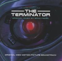Terminator : bande originale du film de James Cameron / Brad Fiedel | Fiedel, Brad. Compositeur