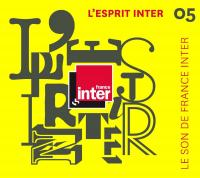 L'Esprit Inter 05 le son de France Inter Vol. 5 2016