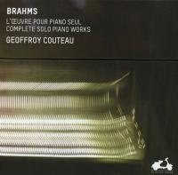 OEUVRE POUR PIANO SEUL (L') | Brahms, Johannes (1833-1897)