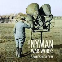 War work : Eight songs with film | Michael Nyman. Compositeur