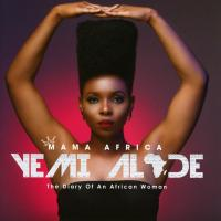 Mama Africa : the diary of an african woman | Yemi Alade (1989-....). Chanteur