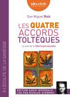 Les Quatre accords toltèques : la voie de la liberté personnelle | Ruiz, Don Miguel. Auteur