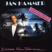 Escape from television / Jan Hammer | Hammer, Jan