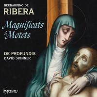 Magnificats & motets | Ribera, Bernardino de. Compositeur