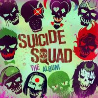 Suicide squad, the album bande originale du film de David Ayer