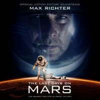 The last days on Mars = Les derniers jours sur Mars : bande originale du film de Ruairi Robinson | Max Richter (1966-....). Compositeur