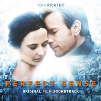 Perfect sense : bande originale du film de David Mackenzie | Max Richter (1966-....). Compositeur
