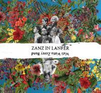Zanz in Lanfér | Wati Watia Zorey Band